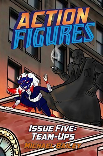 Action Figures – Issue Five: Team-Ups