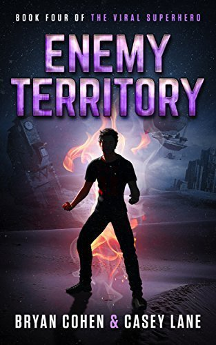 Enemy Territory (The Viral Superhero Series Book 4)