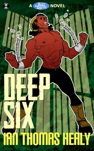 Deep Six (Just Cause Universe Book 4)