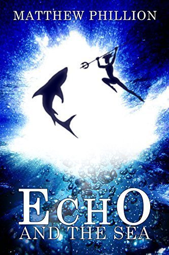 Echo and the Sea