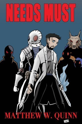 Needs Must (Tales of Andrew Patel Book 2)