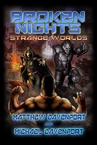 Broken Nights: Strange Worlds