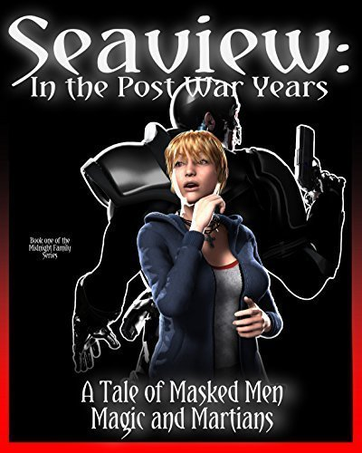 Seaview: In the post war years (The Midnight Family Series Book 1)