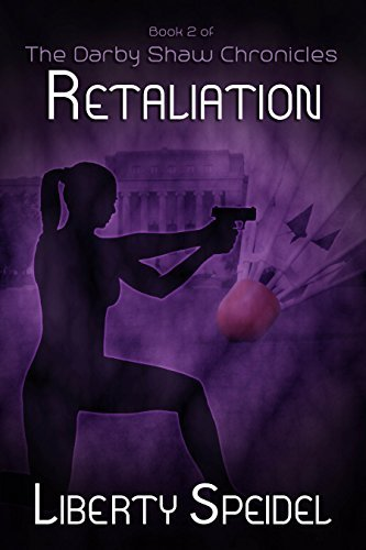 Retaliation (The Darby Shaw Chronicles Book 2)