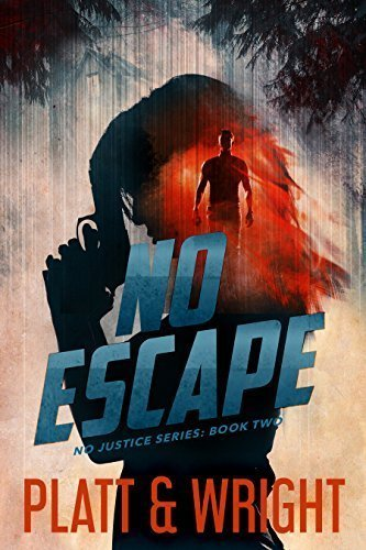 No Escape (No Justice Book 2)