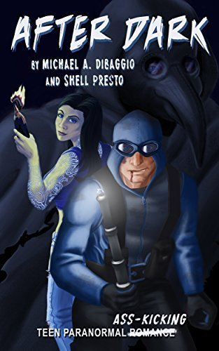 After Dark: Teen Superhero Adventures on the Eerie Side of Pittsburgh (East End Irregulars Book 1)
