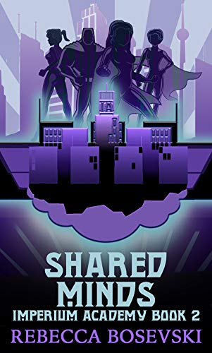 Shared Minds (Imperium Academy Book 2)