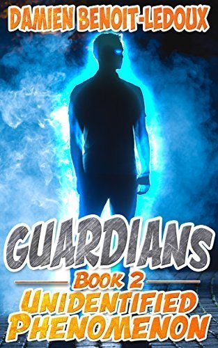 Unidentified Phenomenon (Guardians Book 2)