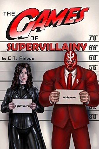The Games of Supervillainy (The Supervillainy Saga Book 2)
