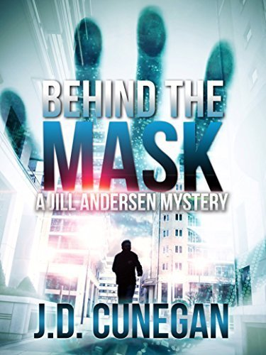 Behind the Mask (Jill Andersen Book 4)