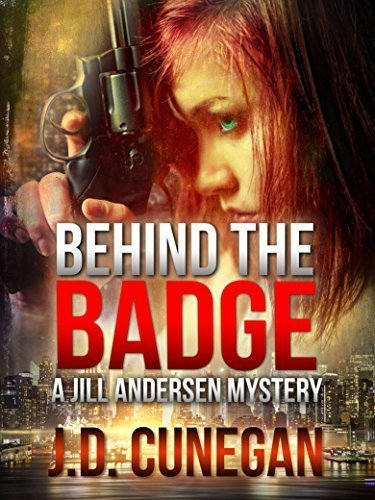 Behind the Badge (Jill Andersen Series Book 3)
