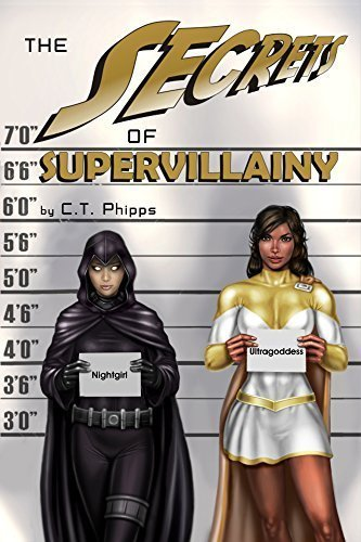 The Secrets of Supervillainy (The Supervillainy Saga Book 3)