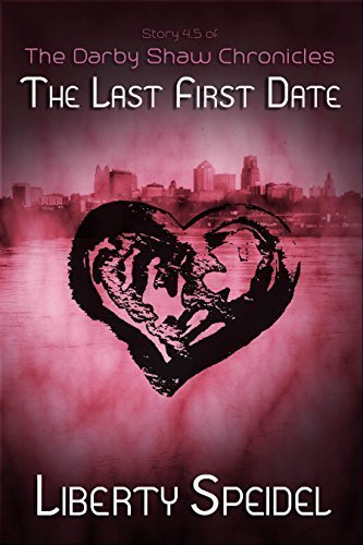 The Last First Date (The Darby Shaw Chronicles)