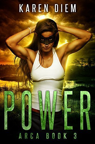 Power: Arca Book 3
