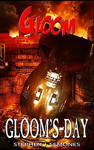 Gloom: Gloom's-Day
