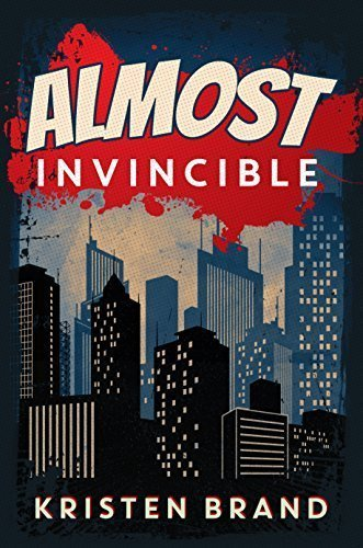Almost Invincible (The White Knight & Black Valentine Series Book 3)