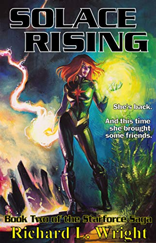 Solace Rising: Book 2 of The Starforce Saga