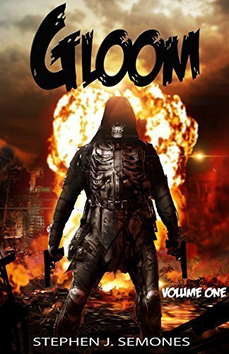 GLOOM: Volume One: The Origin Trilogy