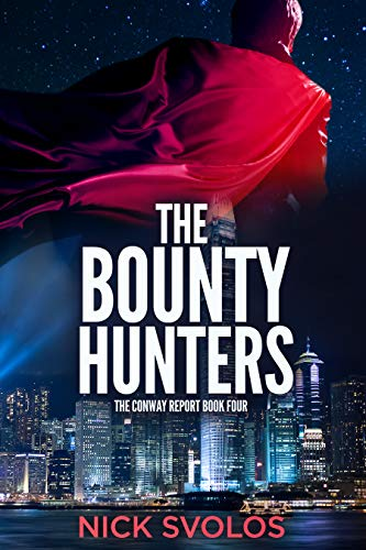 The Bounty Hunters (The Conway Report Book 4)