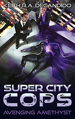 Super City Cops – Avenging Amethyst (S.C.P.D. Book 1)