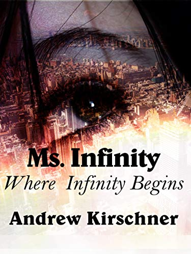Ms. Infinity: Where Infinity Begins
