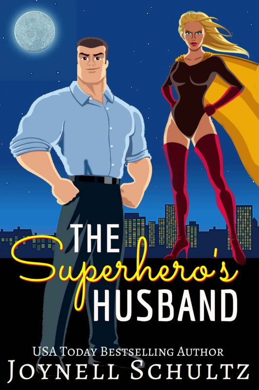 The Superhero's Husband (Superhero Wives World Book 2)