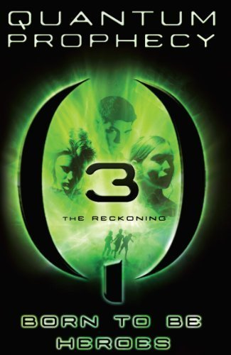 The Reckoning #3 (The New Heroes/Quantum Prophecy series)