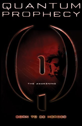 The Awakening #1 (The New Heroes/Quantum Prophecy series)