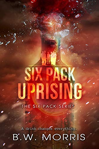 Six Pack: Uprising (The Six Pack Series Book 3)