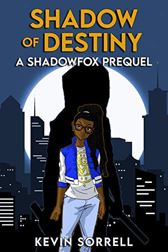 Shadow of Destiny: A Shadowfox Prequel