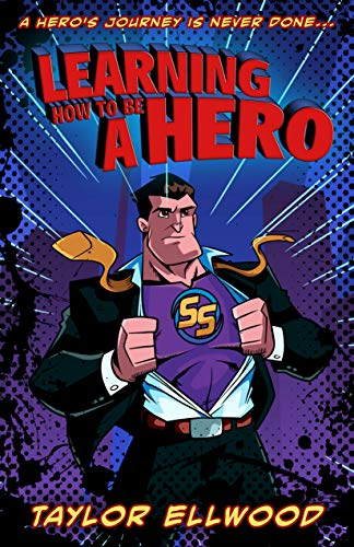 Learning How to be a Hero: A Hero's Journey is never done…