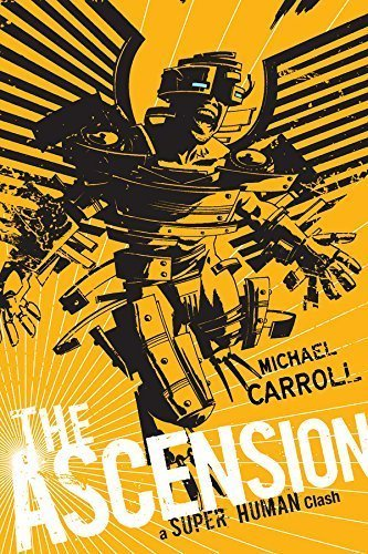 The Ascension: A Super Human Clash (The New Heroes/Quantum Prophecy series Book 5)