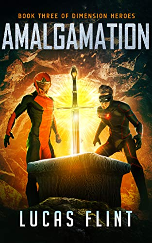 Amalgamation (Dimension Heroes Book 3)
