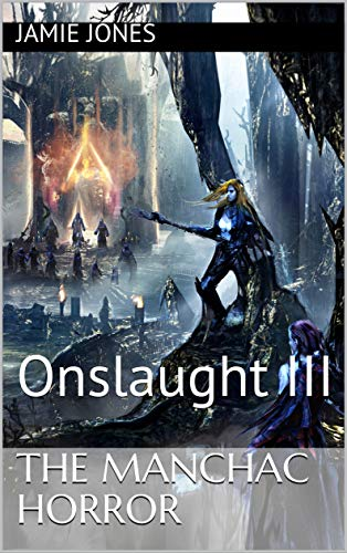 The Manchac Horror: Onslaught III