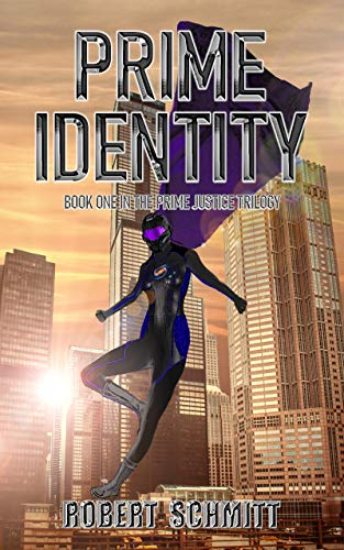 Prime Identity (Prime Justice Trilogy Book 1)
