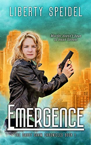 Emergence (The Darby Shaw Chronicles Book 1)