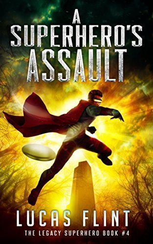 A Superhero's Assault (The Legacy Superhero Book 4)