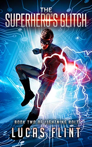 The Superhero's Glitch (Lightning Bolt Book 2)