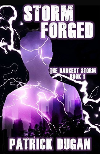Storm Forged (The Darkest Storm Book 1)