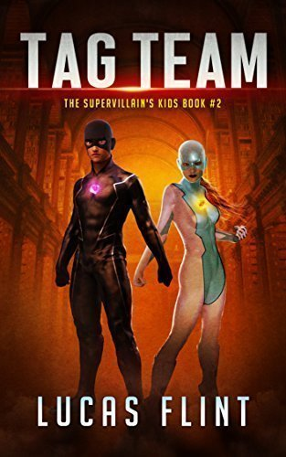 Tag Team (The Supervillain's Kids Book 2)