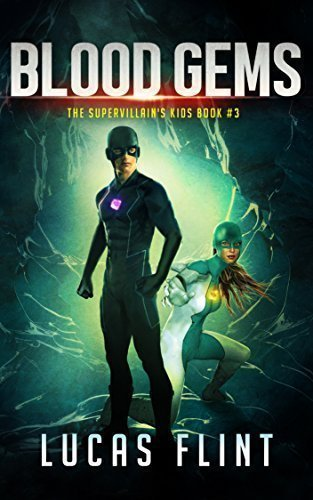 Blood Gems (The Supervillain's Kids Book 3)