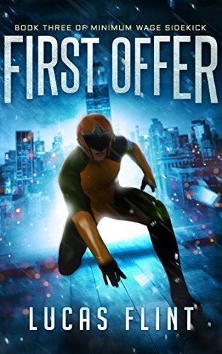 First Offer (Minimum Wage Sidekick Book 3)