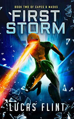 First Storm (Capes & Masks Book 2)