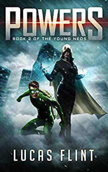 Powers (The Young Neos Book 2)