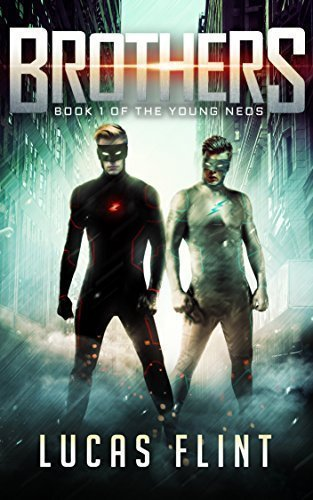 Brothers (The Young Neos Book 1)