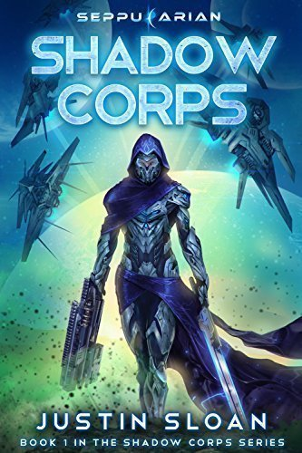 Shadow Corps: A LitRPG Sci-Fi Adventure (Seppukarian Universe)