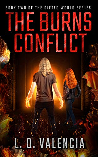 The Burns Conflict: Book Two of The Gifted World Series