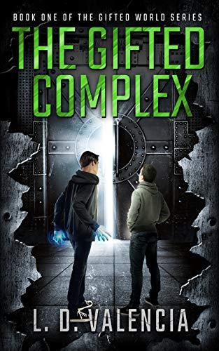 The Gifted Complex: Book One of The Gifted World Series