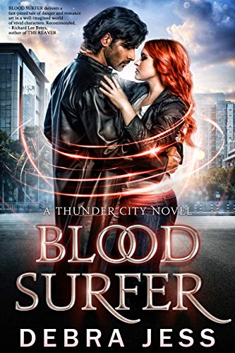 "Blood Surfer: Superhero Romance ""Blood"" Series (Book 1) (Thunder City)"