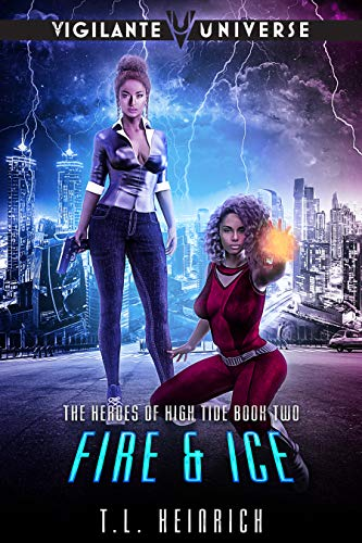 Fire & Ice (The Heroes of High Tide Book 2)